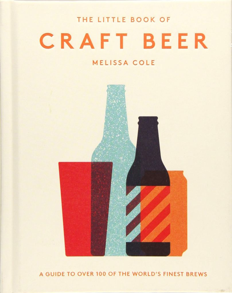 Little Book of Craft Beer Melissa Cole